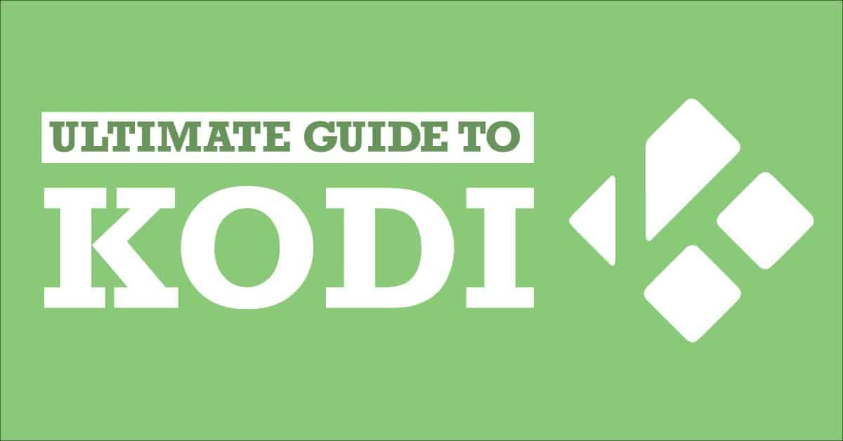 Guide to Kodi